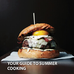 Your Guide to Summer Cooking
