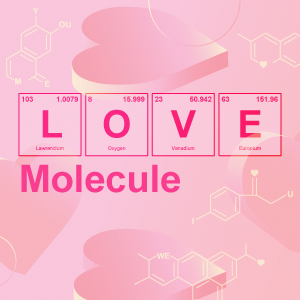 Love Molecule