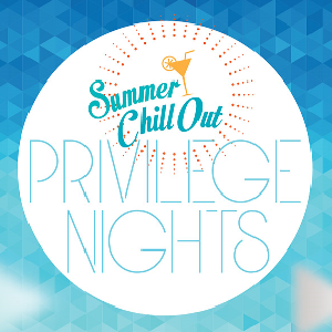 Summer Privilege Nights 2014