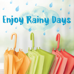 Enjoy Rainy Days