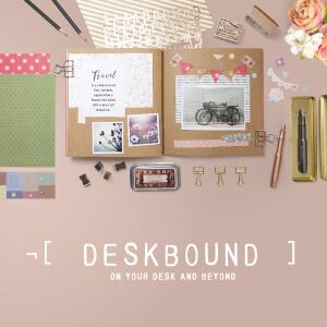 ¬[ DESKBOUND ] on your desk & beyond