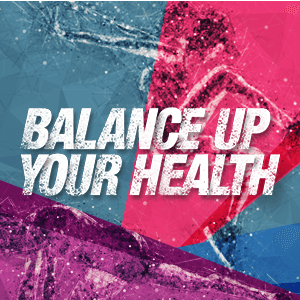 Balance Up Your Health